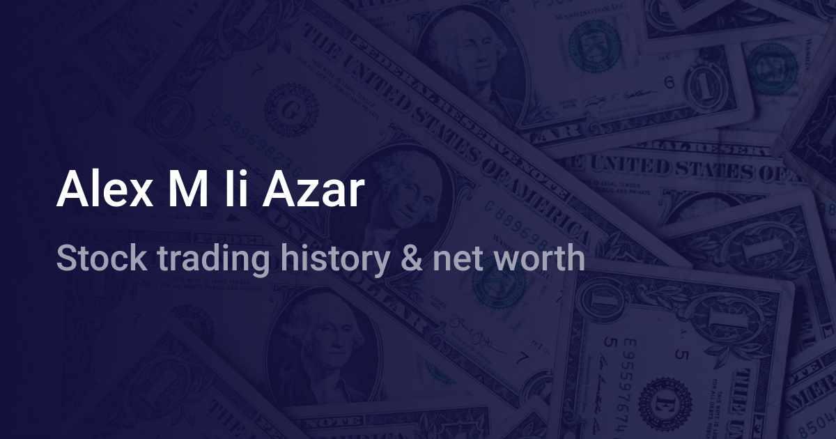 Alex M Ii Azar Net Worth 2021 Wallmine